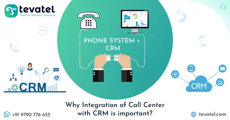 Why Integration of Call Center with CRM is important?
